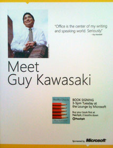 Guy Kawasaki book signing poster in Microsoft Booth at Macworld 2009
